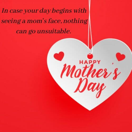 Best Mothers Day Quotes for Mom | Short Mothers Day Quotes for Mothers