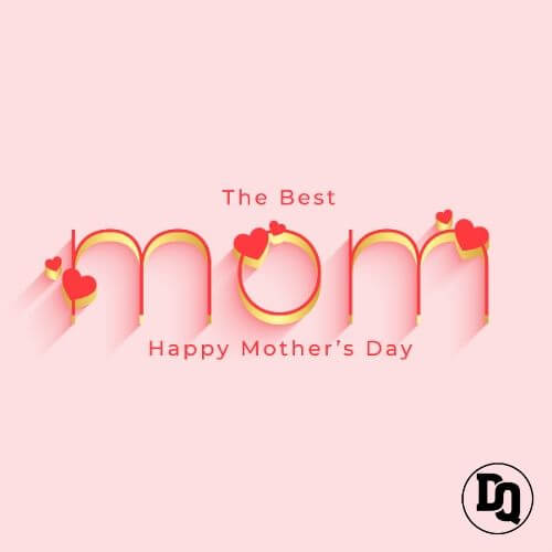 Best Happy Mother's Day Quotes