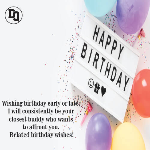 Funny Belated Birthday Wishes